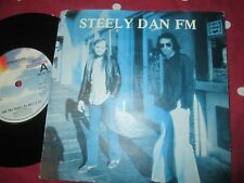 Steely Dan – FM Label: MCA Records – MCA 786 UK  Vinyl 7inch Single