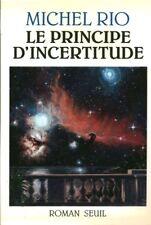 Livre le principe d'incertitude Michel Rio book