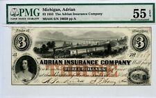 1853. $3   Adrian, Michigan Insurance Company PMG 55 EPQ