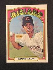 1972 Topps #721 - EDDIE LEON INDIANS - High # & High Grade - Nr MINT to Nr MINT+