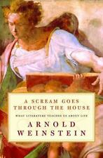 A Scream Goes Through the House: What Literature Teaches Us About Life