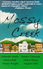 Mossy Creek by Deborah Smith, Sandra Chastain, Debra Dixon