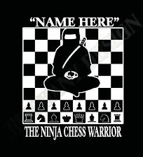 Chess T-Shirt Personalised Original Design Ninja Great Gift For chess Player