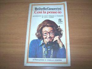 BRUNELLA GASPERINI-COSI' LA PENSO IO-BUR-1979-PRIMA EDIZIONE-RIZZOLI-INT.CEDERNA