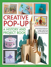 Creative Pop-Up: A History and Project Book (inglese) - Libro nuovo in Offerta!