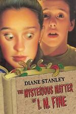 The Mysterious Matter of I. M. Fine by D. Stanley and Diane Stanley (2002,...