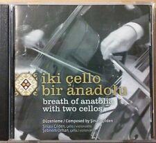 Iki Cello, Bir Anadolu, Breath Of Anatolia With Two Cellos, CD, Sinasi Cilden