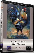 Cheri Christensen: Keeping An Eye Out - Art Instruction DVD