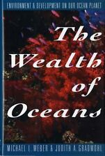 The Wealth of Oceans: Environment and Development on Our Ocean Planet Gradwohl,
