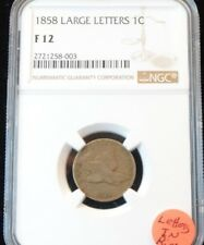 1858 U.S. 1C FLYING EAGLE CENT *LARGE LETTERS* NGC F12 (LETTERS IN RIM)