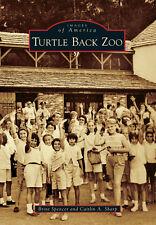 Turtle Back Zoo [Images of America] [NJ] [Arcadia Publishing]