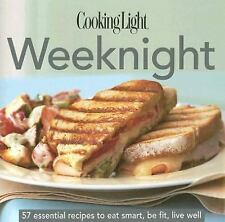 The Cooking Light ESSENTIAL RECIPE COLLECTION: Weeknight Meals