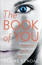 NEU!!    The Book Of  You  ♫  2015  ♫ Claire Kendal ♫ stalker  Crime ♫ Thriller
