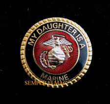MY DAUGHTER IS A US MARINE PIN DAD MOM MCRD BOOT CAMP