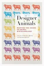 Designer Animals: Mapping the Issues in Animal Biotechnology-ExLibrary