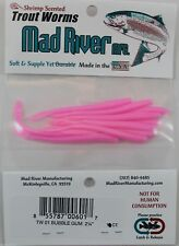 "MAD RIVER 2-1/4"" TROUT WORMS - BUBBLEGUM TW01"