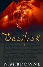 Basilisk by N. M. Browne HC new