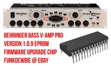 Behringer Bass V-Amp Pro 1.0.9 Eprom Firmware Upgrade Chip / Brand New Update