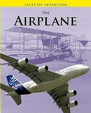 The Airplane (Tales of Invention)-ExLibrary