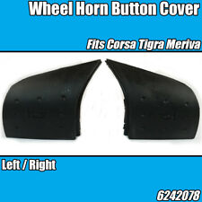 Steering Wheel Horn Buttons Right Left Covers Vauxhall Meriva A Corsa C Tigra B