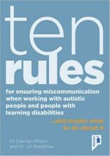 TEN RULES FOR ENSURING MISCOMMUNICATION WHEN WORKING WITH AUTISTIC PEOPLE AND PE
