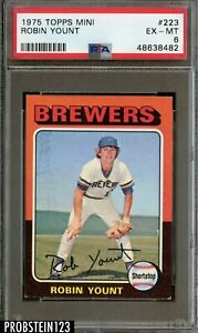 1975 Topps Mini #223 Robin Yount Milwaukee Brewers HOF PSA 6 EX-MT