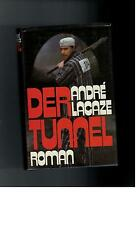 Andre Lacaze - Der Tunnel
