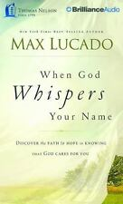 When God Whispers Your Name by Max Lucado (2015, CD, Unabridged)