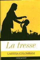 Livre la tresse Laetitia Colombani Grasset 2017 book