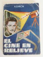 EL CINE EN RELIEVE A. Garcia LIBRO PULGA  1950s 3-D CINEMA B Movie PSYCHOTRONIC