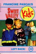 Left Back! (Sweet Valley Kids, No. 32)-ExLibrary