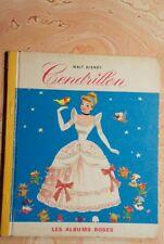 """.(829C.1)  CENDRILLON. HACHETTE. 1969. WALT DISNEY """" LES ALBUMS ROSES"""""""