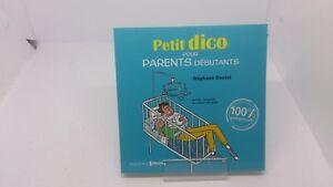 Petit dico pour parents débutants - Stéphane Daniel