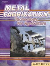 Metal Fabrication Technology for Agriculture by Larry Jeffus    NEW SEALED