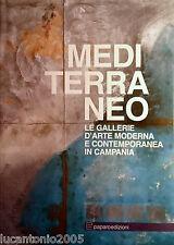 PICONE PETRUSA MEDITERRANEO LE GALLERIE D'ARTE MODERNA E CONTEMPORANEA PAPARO
