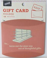 """""""So..It Turns Out the Store Was Out of Thoughtful Gifts"""" Funny Gift Card Holder"""