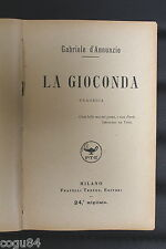 LA GIOCONDA - Gabriele D'Annunzio - Ed. Fratelli Treves 1919