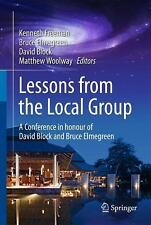 Lessons from the Local Group : A Conference in Honour of David Block and...