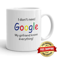 I Don't Need Google My Friend Know Everything Funny Ceramics Mug Coffee Cup 11oz