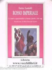 ROSSO IMPERIALE Enrico Landolfi Politica coloniale Colonialismo Italiano Labriol