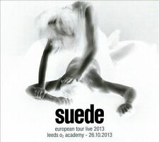 SUEDE - EUROPEAN TOUR LIVE 2013: LEEDS O2 ACADEMY - 26.10.2013 [DIGIPAK] NEW CD