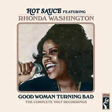 Hot Sauce Featuring Rhonda Washington - Good Woman Turning Bad (CDSXD 140)