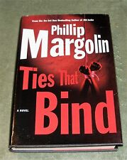 TIES THAT BIND by Phillip Margolin 2003 HC/DJ ~ Home Library Edition