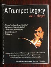 A Trumpet Legacy Vol 1 Chops By Larry Meregillano