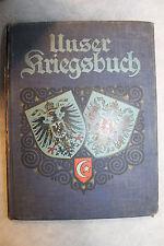 """Original Early WW1 German Hardcover Book """"Unser Kriegsbuch"""" Our War Book,1915 d."""
