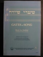 Gates of Song Music for Shabbat ~ Congregational Edition ~ 1987