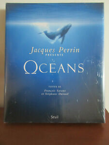 Océans livre du film de Jacques Perrin neuf sous blister -  F Sarano  Durand