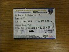 16/02/2013 Ticket: Oldham Athletic v Everton [FA Cup] (folded).  Footy Progs/Bob