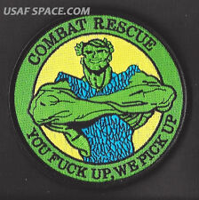 41st RESCUE SQ. COMBAT RESCUE JOLLY GREEN YOU F UP-WE PICK UP USAF MORALE PATCH