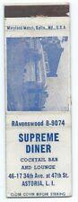 SUPREME DINER vintage matchbook matchcover - ASTORIA, LONG ISLAND, NEW YORK